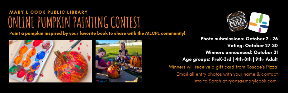 Online Pumpkin Painting Contest. Paint a pumpkin inspired by your favorite book to share with the MLCPL community!